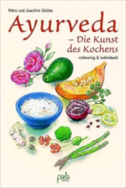 Ayurveda– Die Kunst des Kochens