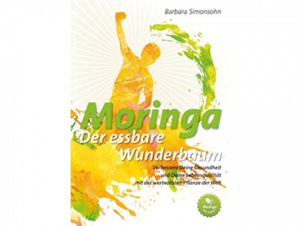 Moringa, der essbare Wunderbaum, Buch