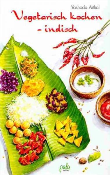 Vegetarisch kochen – indisch