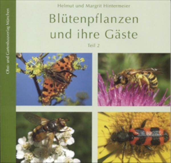 Blütenpflanzen und ihre Gäste Bd. 2