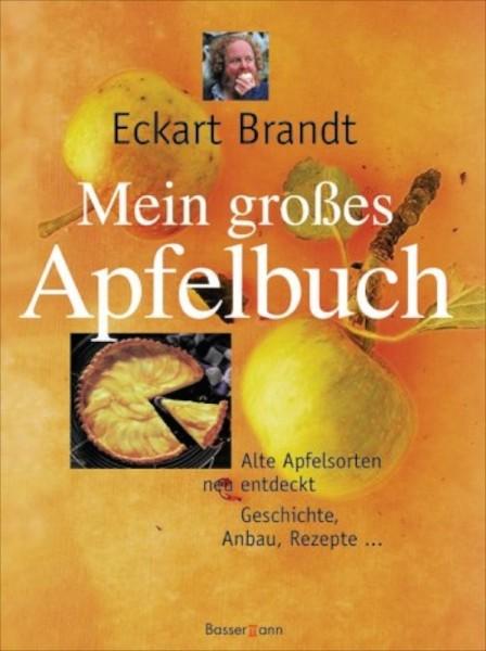 Mein großes Apfelbuch, Brandts Apfellust