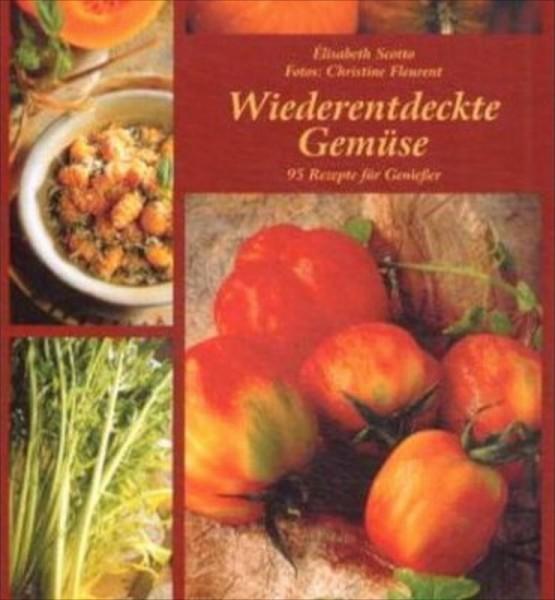 Wiederentdeckte Gemüse