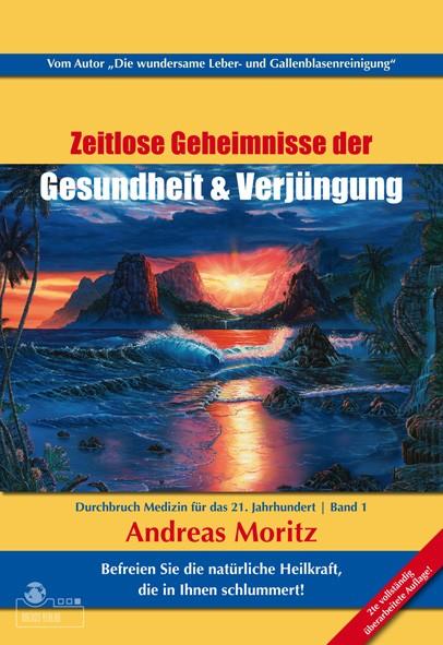 Zeitlose Geheimnisse der Gesundheit und Verjüngung Bd.1