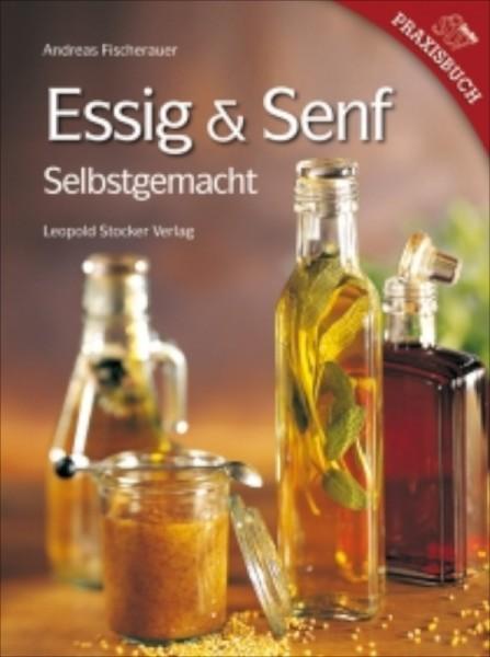Essig&Senf selbstgemacht