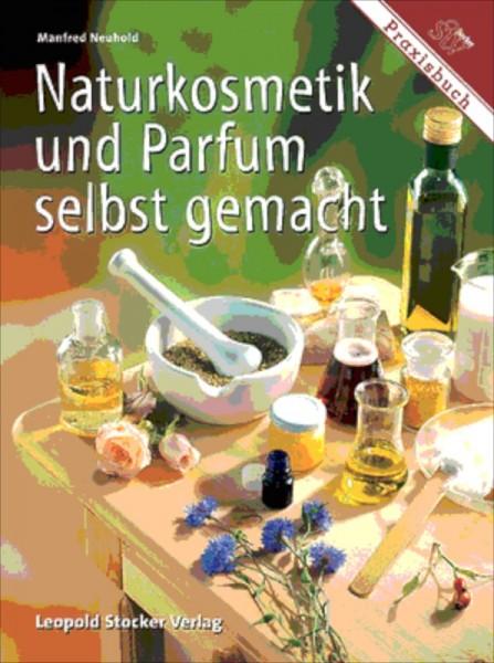 Naturkosmetik und Parfüm selbtsgemacht
