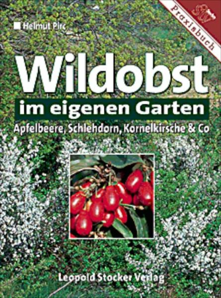 Wildobst im eigenen Garten