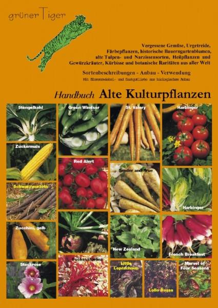 Handbuch Alte Kulturpflanzen incl. Saatgutiste