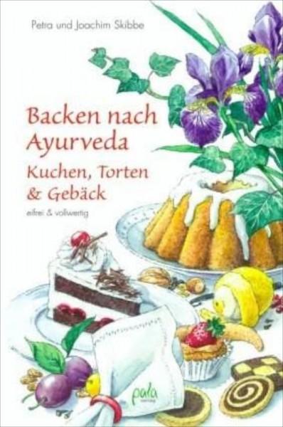 Backen nach Ayurveda– Kuchen...