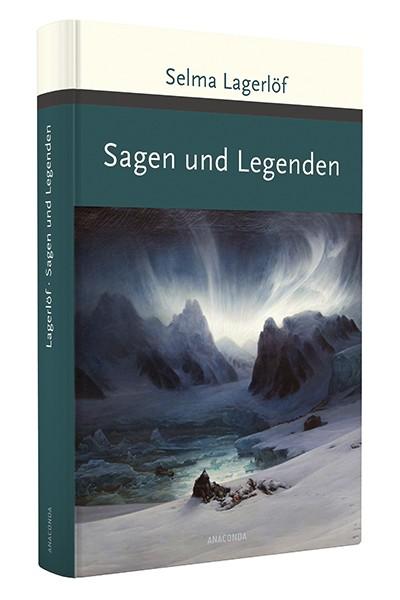 Sagen und Legenden, Selma Lagerlöf
