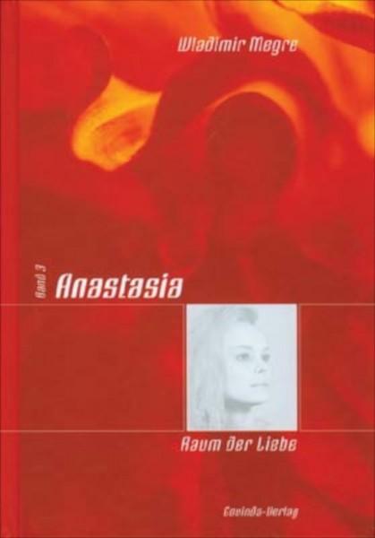 Anastasia Bd.3 Raum der Liebe