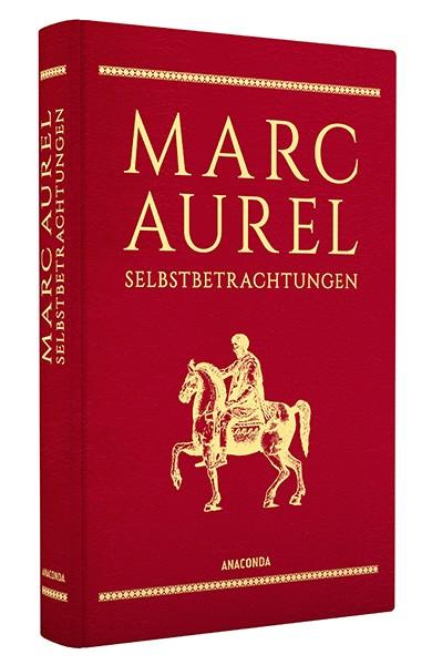 Marc Aurel, Selbstbetrachtungen