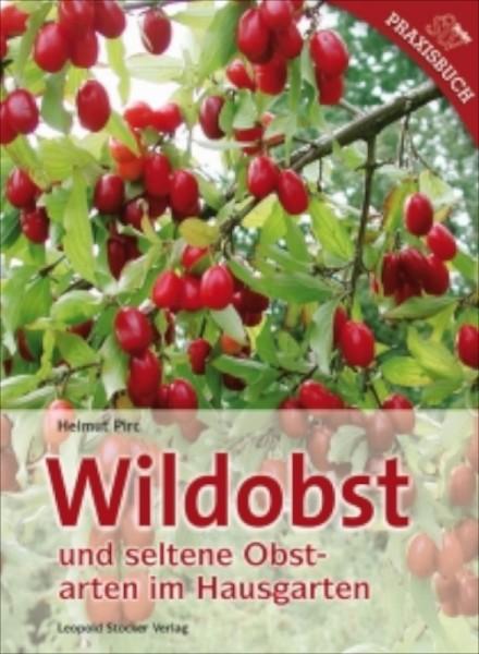 Wildobst und seltene Obstsorten im Hausgarten