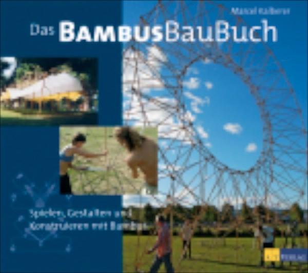 Das BambusBauBuch