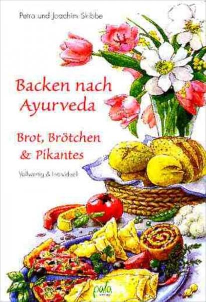 Backen nach Ayurveda– Brot