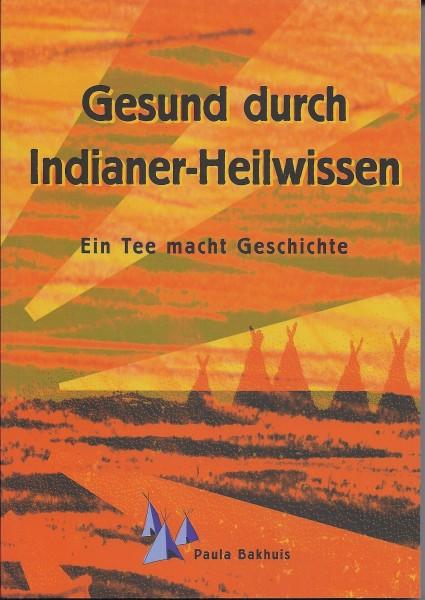 """Flor Essence plus Buch: """"Gesund durch Indianer Heilwissen"""" - Ein Tee macht Geschichte"""