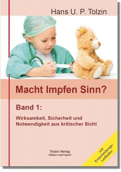 Macht Impfen Sinn?, Tolzin